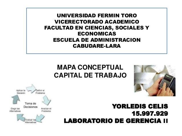 UNIVERSIDAD FERMIN TORO  VICERECTORADO ACADEMICO  FACULTAD EN CIENCIAS, SOCIALES Y  ECONOMICAS  ESCUELA DE ADMINISTRACION ...