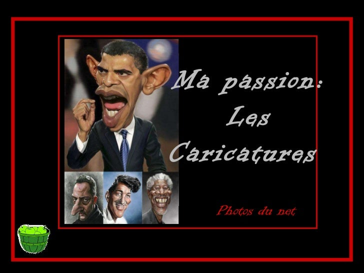Ma passion: Les Caricatures  Photos du net
