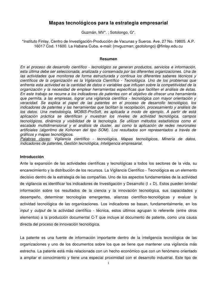 Mapas tecnológicos para la estrategia empresarial                                     Guzmán, MV*. ; Sotolongo, G*.   *Ins...