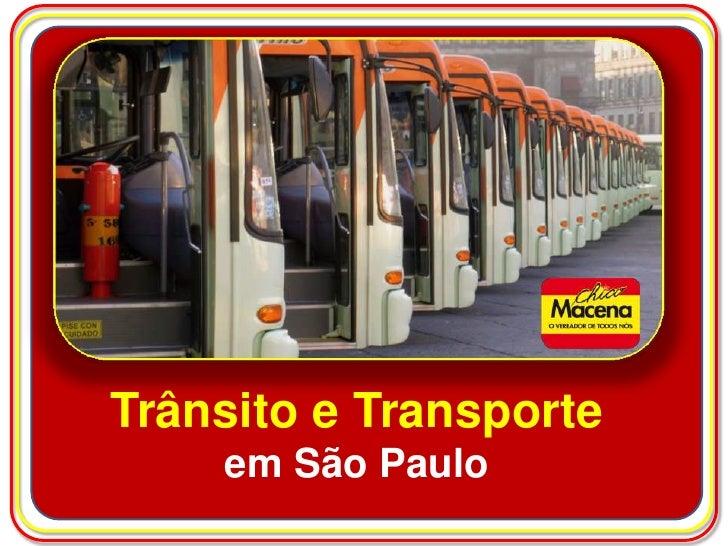Trânsito e Transporte    em São Paulo