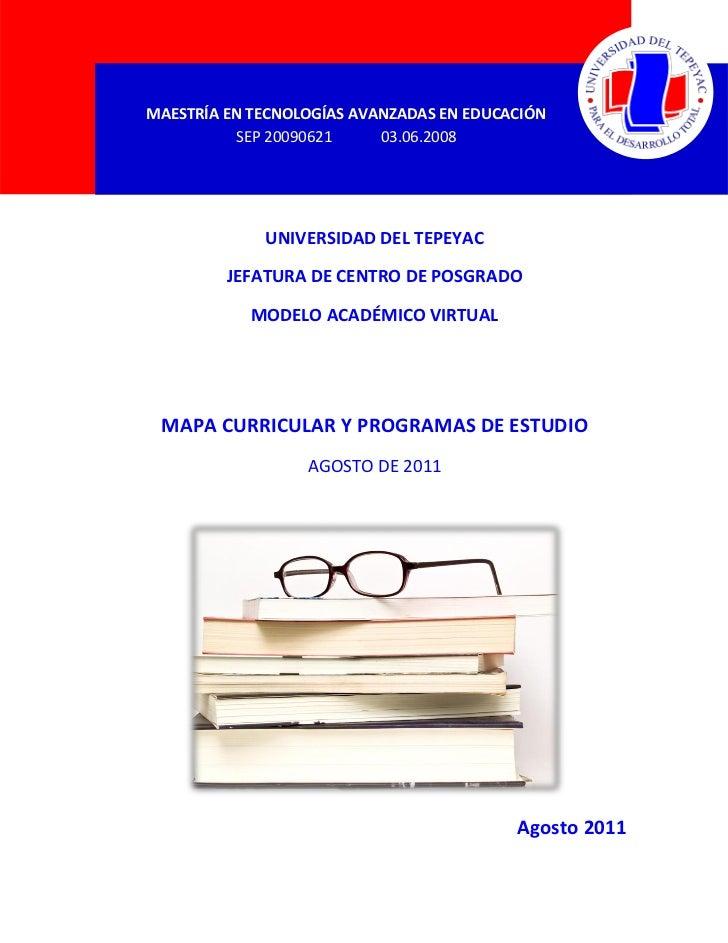MAESTRÍA EN TECNOLOGÍAS AVANZADAS EN EDUCACIÓN   MAESTRÍA EN TECNOLOGÍAS AVANZADAS EN EDUCACIÓN          SEP 20090621     ...