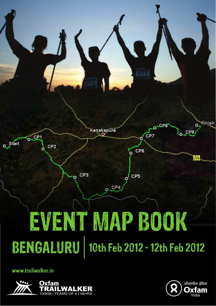 EVENT MAP BOOKBENGALURU            10th Feb 2012 - 12th Feb 2012www.trailwalker.in