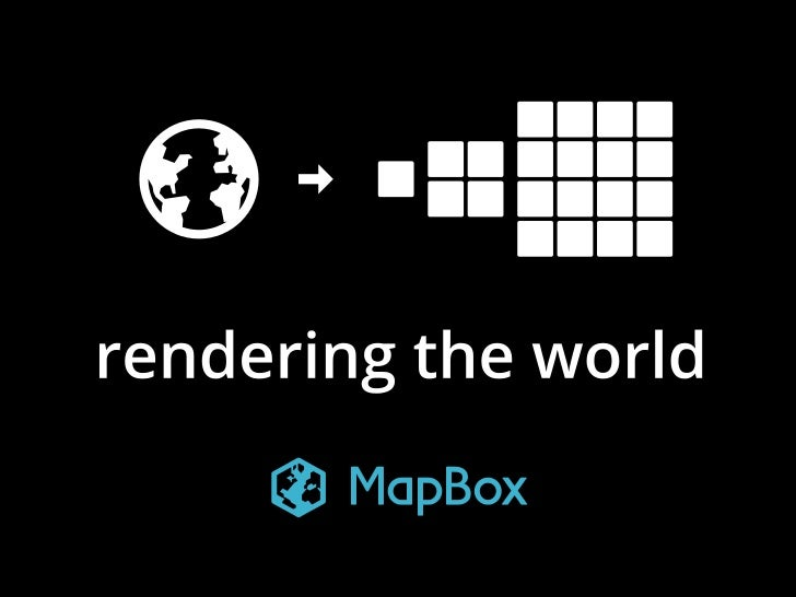 Mapbox rendering-the-world