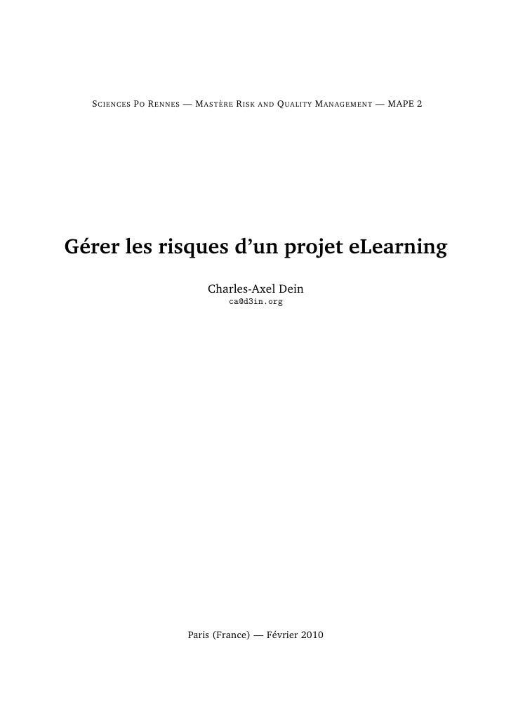 S CIENCES P O R ENNES — M ASTÈRE R ISK AND Q UALITY M ANAGEMENT — MAPE 2     Gérer les risques d'un projet eLearning      ...