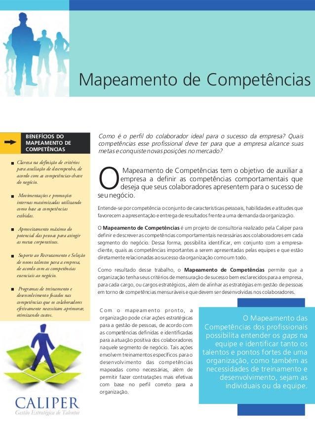 Mapeamento de Competências BENEFÍCIOS DO COMPETÊNCIAS MAPEAMENTO DE Mapeamento de Competências tem o objetivo de auxiliar ...