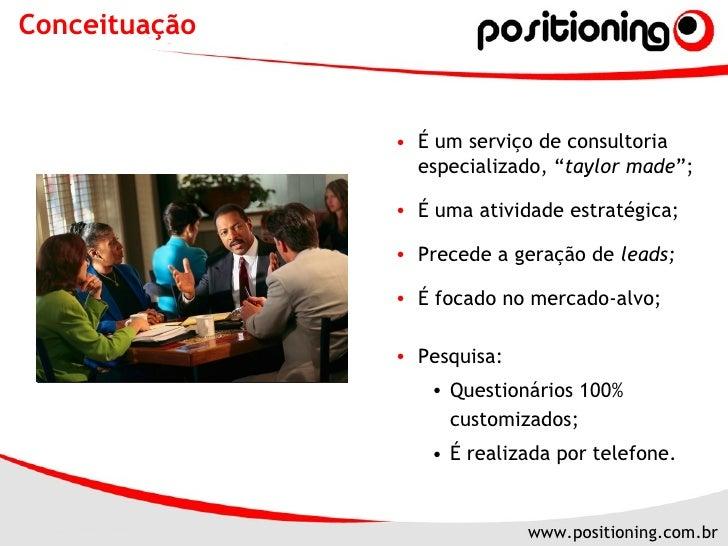 """Conceituação <ul><ul><li>É um serviço de consultoria especializado, """" taylor made """";  </li></ul></ul><ul><ul><li>É uma ati..."""