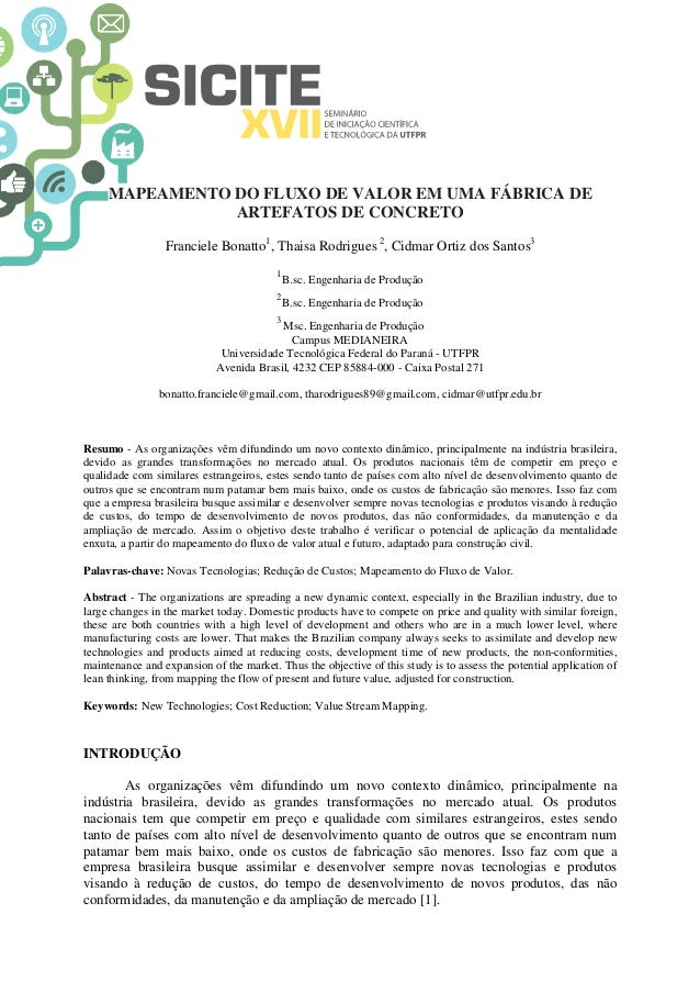 MAPEAMENTO DO FLUXO DE VALOR EM UMA FÁBRICA DE ARTEFATOS DE CONCRETO Franciele Bonatto1 , Thaisa Rodrigues 2 , Cidmar Orti...