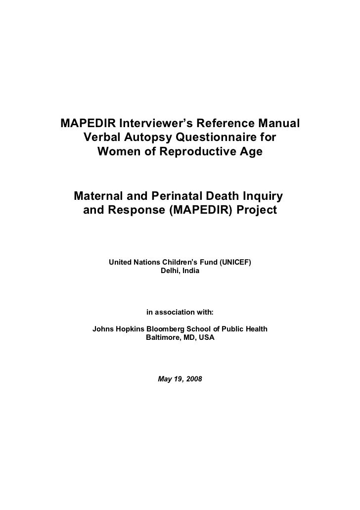 MAPEDIR Interviewer's Reference Manual   Verbal Autopsy Questionnaire for     Women of Reproductive Age  Maternal and Peri...