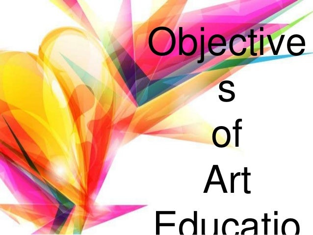 Concept Of Art Education And Its Objectives