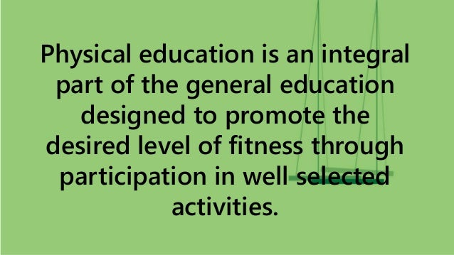 relationship between physical education and general education