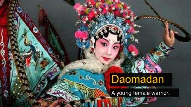 Daomadan A young female warrior.
