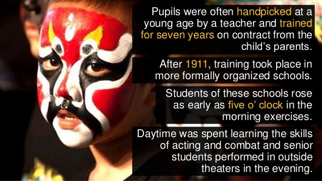 Pupils were often handpicked at a young age by a teacher and trained for seven years on contract from the child's parents....