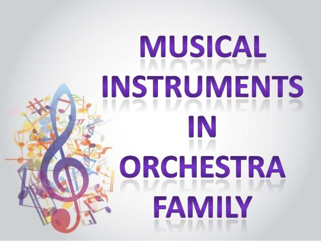 STRING FAMILY PERCUSSION FAMILY  WOODWIND FAMILY BRASSWIND FAMILY