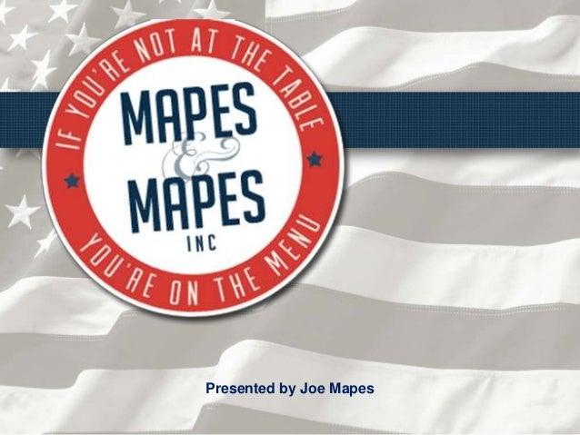 Presented by Joe Mapes