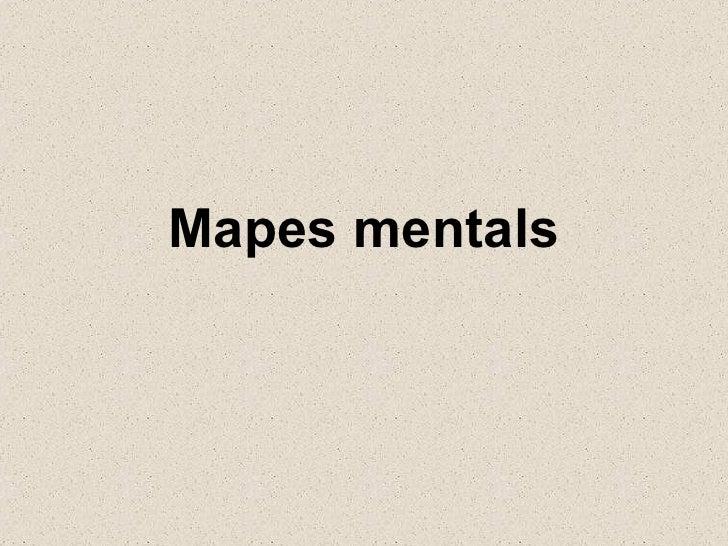 Mapes mentals