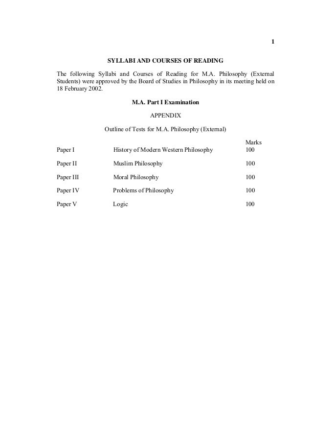 1 SYLLABI AND COURSES OF READING The following Syllabi and Courses of Reading for M.A. Philosophy (External Students) were...