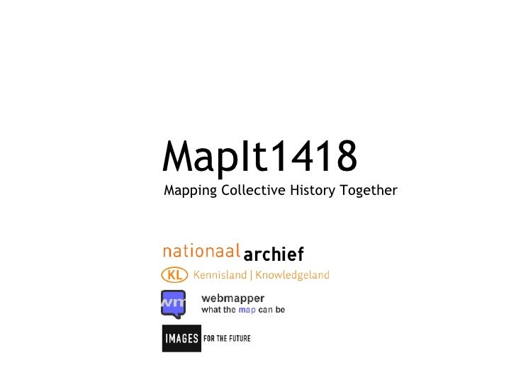 MapIt1418 Mapping Collective History Together