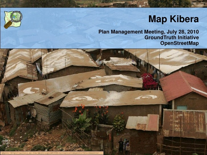 Map Kibera                                                                              Plan Management Meeting, July 28, ...