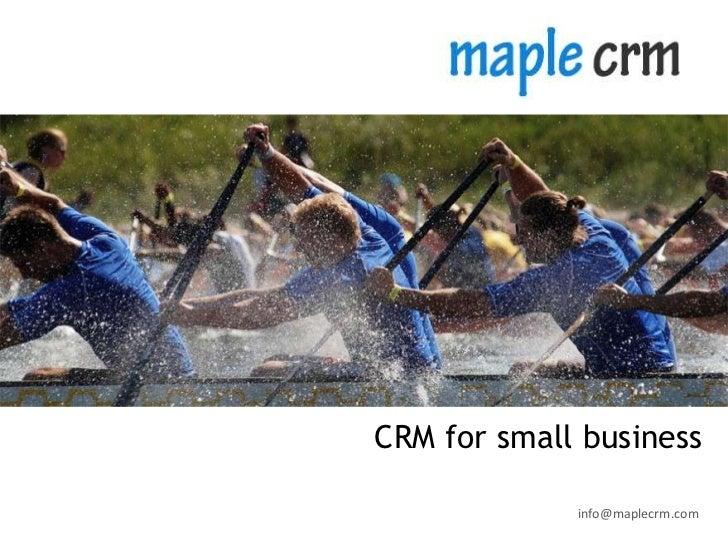 CRM for small business             info@maplecrm.com