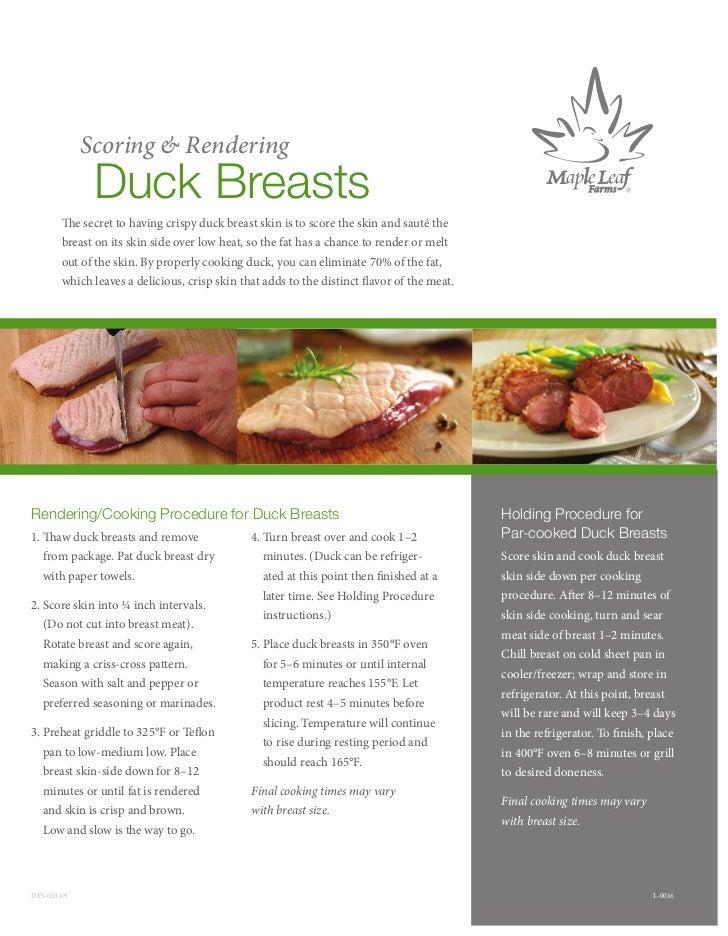 Scoring & Rendering                Duck Breasts             e secret to having crispy duck breast skin is to score the ski...
