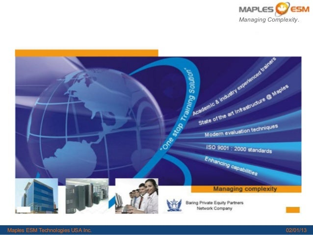 1                                                                    Managing Complexity.   Maples ESM Technologies USA In...