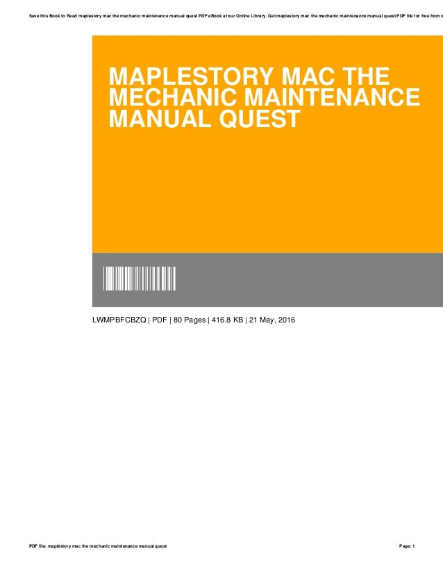 maplestory mac the mechanics maintenance manual