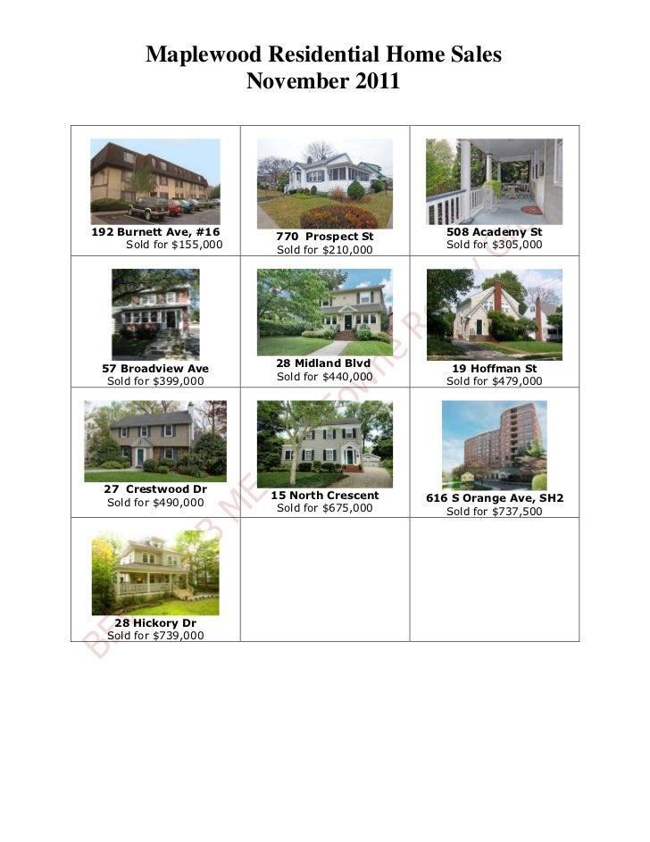 Maplewood Residential Home Sales                 November 2011192 Burnett Ave, #16     770 Prospect St         508 Academy...