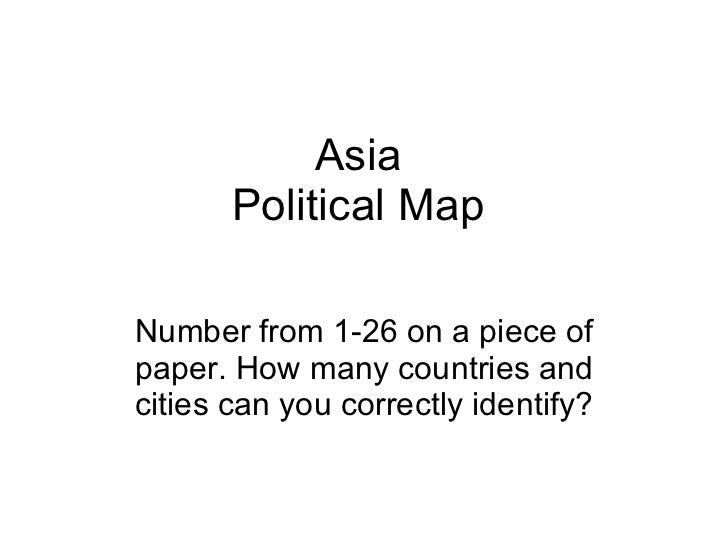 Asia Political Map Number from 1-26 on a piece of paper. How many countries and cities can you correctly identify?