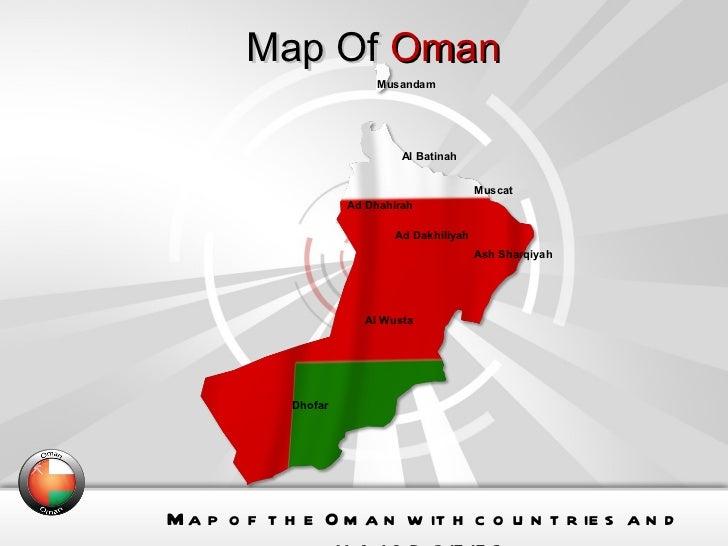 Map Of  Oman Map of the Oman with countries and major cities. Musandam Al Batinah Muscat Al Wusta Dhofar Ash Sharqiyah Ad ...