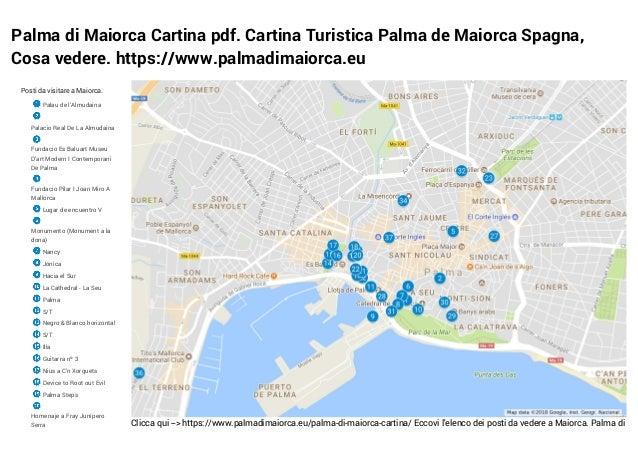 Palma di Maiorca Cartina pdf. Cartina Turistica Palma de Maiorca Spagna, Cosa vedere. https://www.palmadimaiorca.eu Clicca...