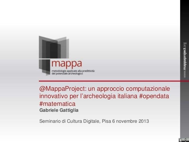@MappaProject: un approccio computazionale innovativo per l'archeologia italiana #opendata #matematica Gabriele Gattiglia ...