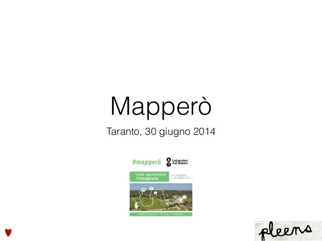 Mapperò Taranto, 30 giugno 2014
