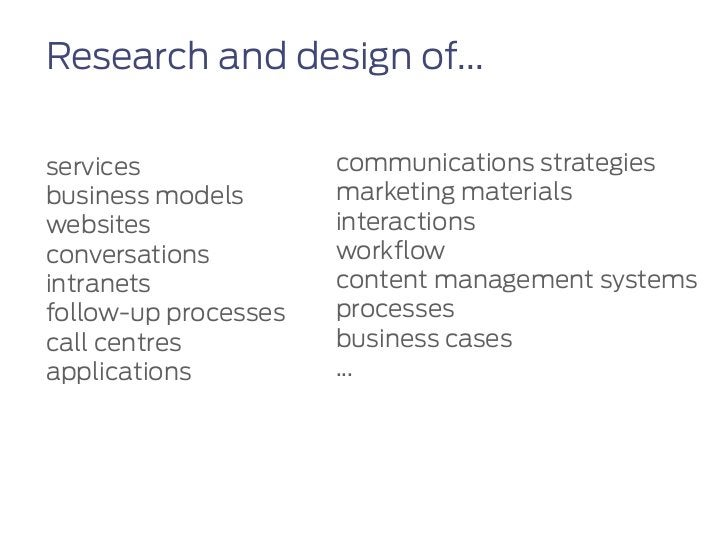 Research and design of...services              communications strategiesbusiness models       marketing materialswebsites ...