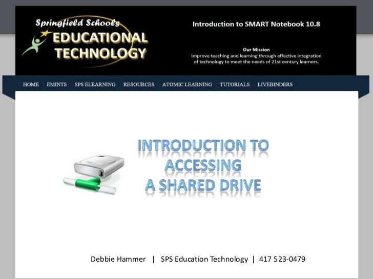 Debbie Hammer | SPS Education Technology | 417 523-0479