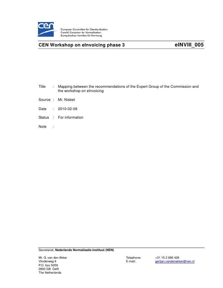 CEN Workshop on eInvoicing phase 3                                              eINVIII_005     Title     :   Mapping betw...