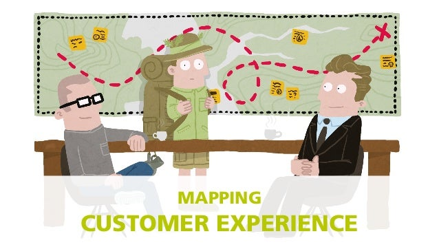 MAPPING CUSTOMER EXPERIENCE