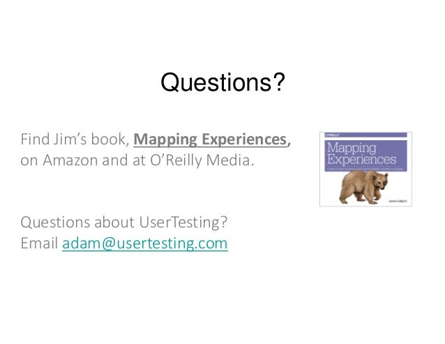 UserTesting Webinar - Mapping experiences: from insight to Action