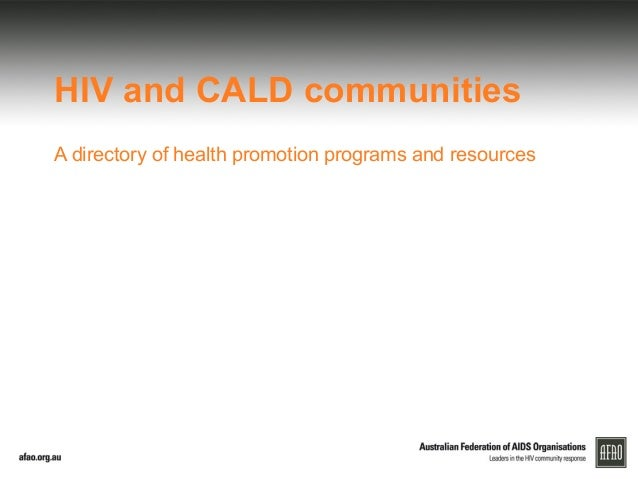 HIV and CALD communities A directory of health promotion programs and resources