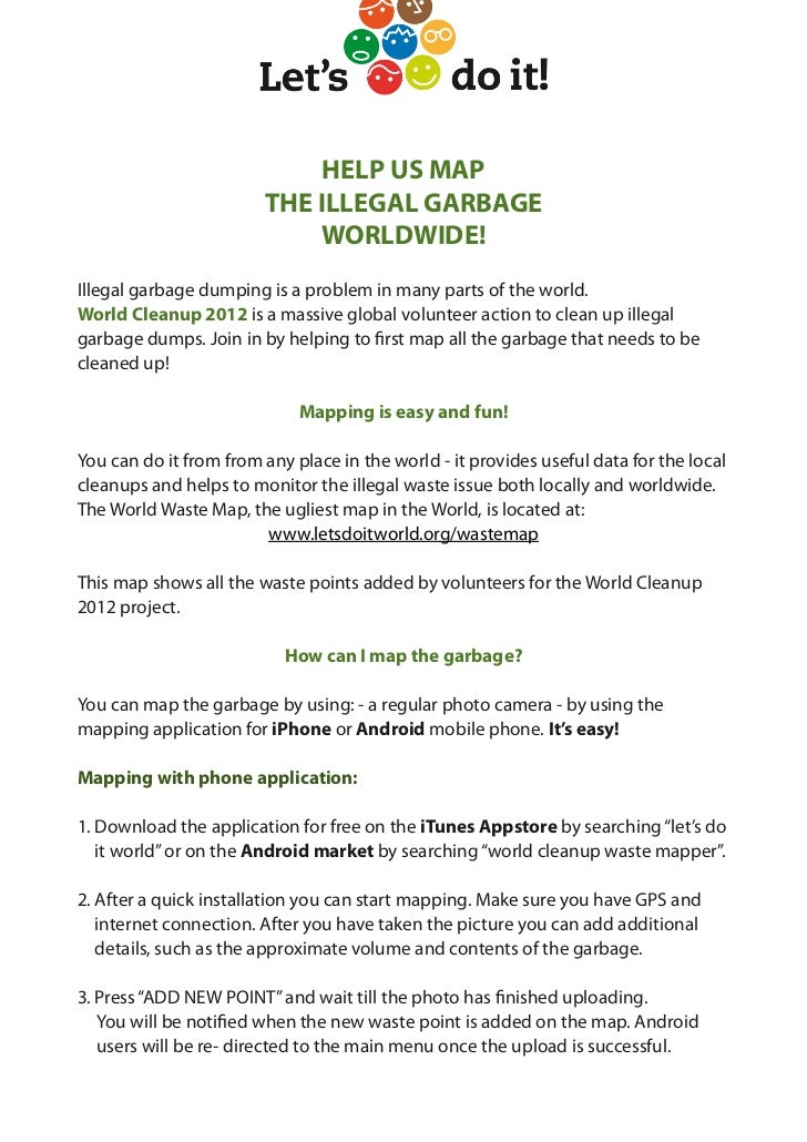 HELP US MAP                        THE ILLEGAL GARBAGE                            WORLDWIDE!Illegal garbage dumping is a p...