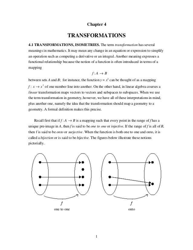 Chapter 4                            TRANSFORMATIONS4.1 TRANSFORMATIONS, ISOMETRIES. The term transformation has severalme...