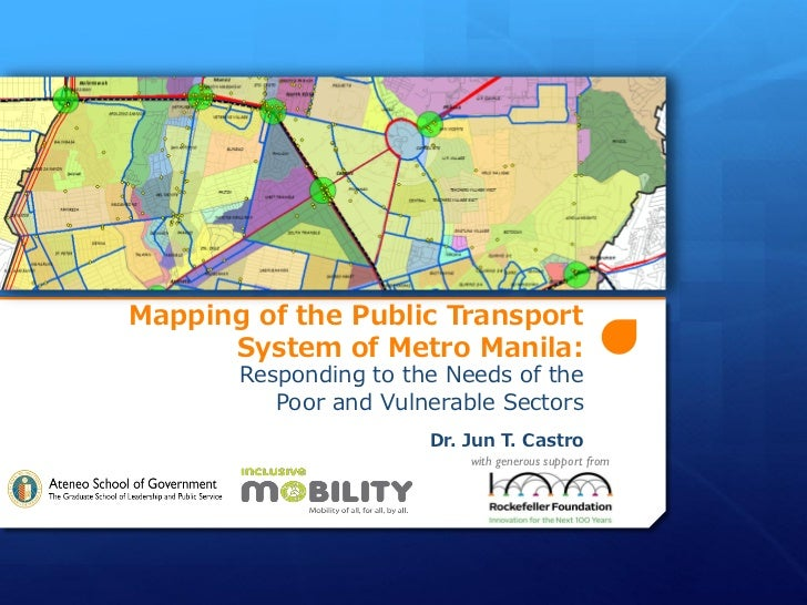 Mapping of the Public Transport      System of Metro Manila:       Responding to the Needs of the          Poor and Vulner...