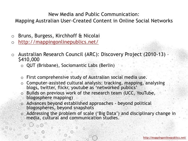 New Media and Public Communication: Mapping Australian User-Created Content in Online Social Networks<br />Bruns, Burgess,...