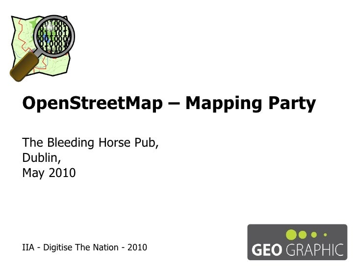 OpenStreetMap – Mapping Party The Bleeding Horse Pub, Dublin, May 2010 IIA - Digitise The Nation - 2010