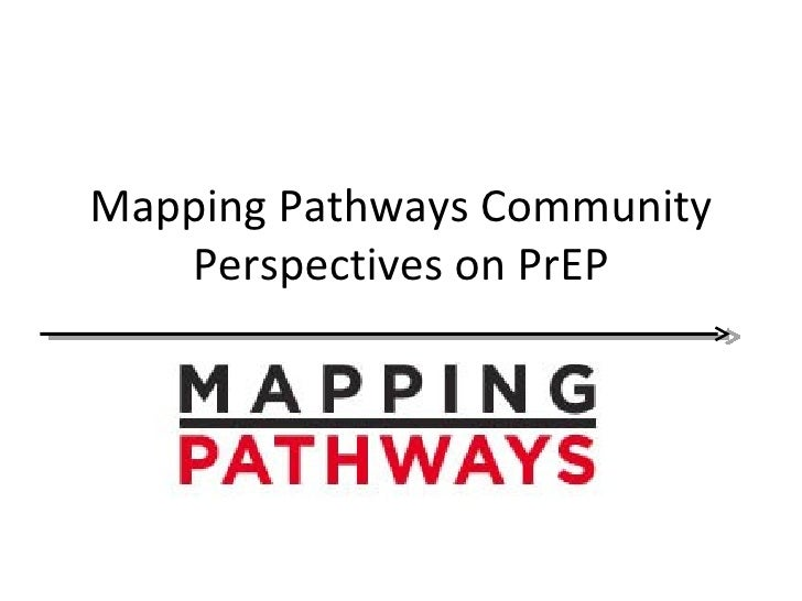 Mapping Pathways Community   Perspectives on PrEP