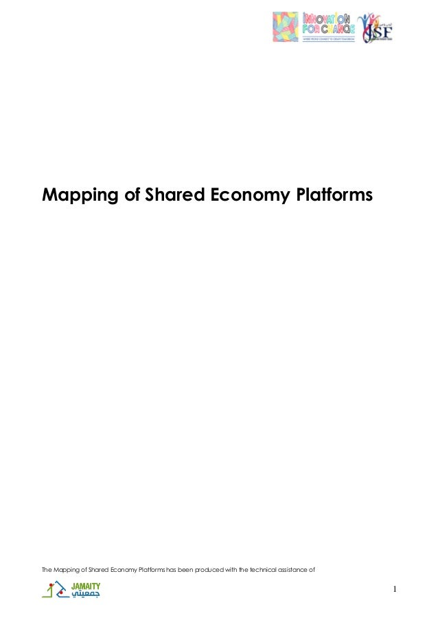 The Mapping of Shared Economy Platforms has been produced with the technical assistance of 1 Mapping of Shared Economy Pla...