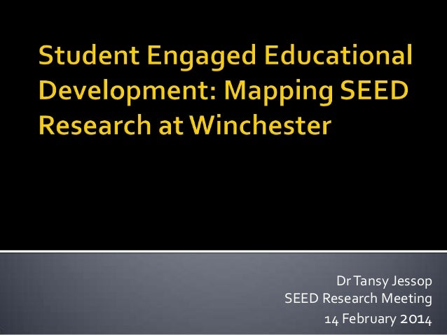 Dr Tansy Jessop SEED Research Meeting 14 February 2014