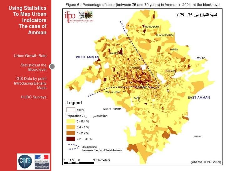 Using Statistics  To Map Urban            ( 79_ 75 ﻧﺴﺒﺔ ﺍﻟﻜﺒﺎﺭ) ﺑﻴﻦ      Indicators     The case of        Amman      Ur...