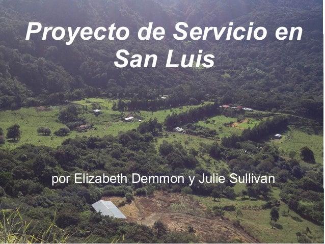 Proyecto de Servicio en San Luis  por Elizabeth Demmon y Julie Sullivan
