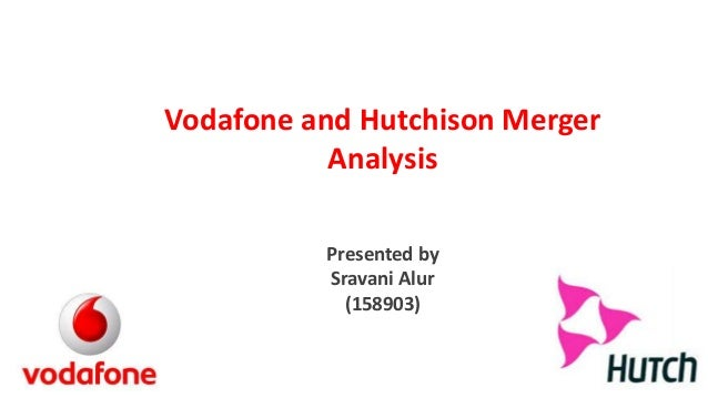 case study of vodafone hutch merger