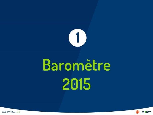 Étude BVA / Mappy - p 2 Baromètre 2015 1